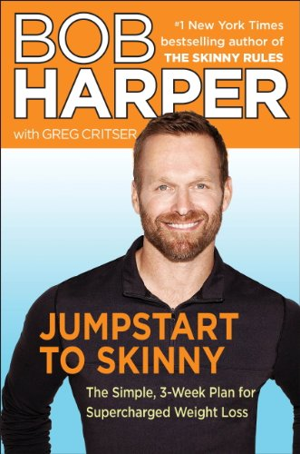 Jumpstart to Skinny: The Simple 3Week Plan for Supercharged Weight Loss Skinny Rules