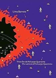 Triste Fim de Policarpo Quaresma: The Sad End Of Policarpo Quaresma