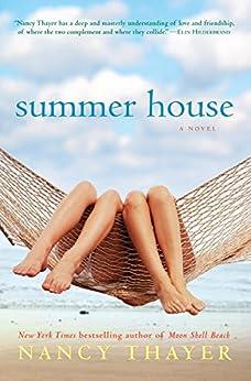 Summer House: A Novel by [Thayer, Nancy]