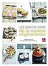 Les savoir-faire de la cuisine végétarienne par Catz