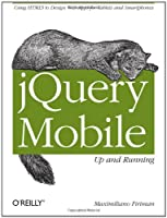 jQuery Mobile: Up and Running Front Cover