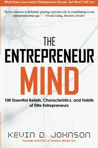 Entrepreneur Mind:100 Essential...
