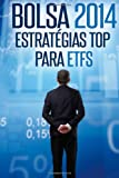 Bolsa 2014: Estrategias Top para ETFs, Jose Manuel Batista, 1497320151