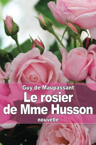 Le rosier de Mme Husson (French Edition) PDF