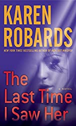 The Last Time I Saw Her: A Novel (Dr. Charlotte Stone Book 4)