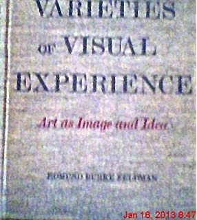 Varieties of visual experience edmund burke feldman 9780810917354 varieties of visual experience art as image and idea fandeluxe Image collections