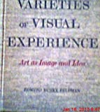 img - for Varieties of visual experience;: Art as image and idea book / textbook / text book