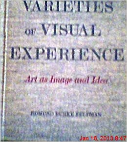 Varieties of visual experience art as image and idea edmund burke varieties of visual experience art as image and idea edmund burke feldman 9780810900271 amazon books fandeluxe Choice Image