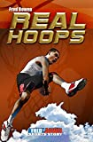 Real Hoops (All-Star Sports Stories Book 16)