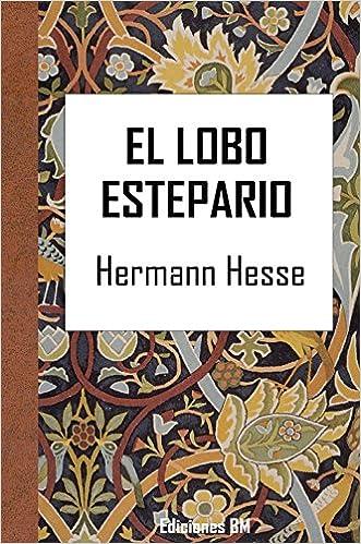 EL LOBO ESTEPARIO (Clásicos nº 3)