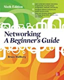 Networking: A Beginner's Guide, Sixth Edition (Networking & Communication - OMG)