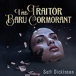 The Traitor Baru Cormorant | Seth Dickinson