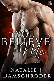 If You Believe in Me (Entangled Flirts) by [Damschroder, Natalie J.]