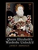 img - for Queen Elizabeth's Wardrobe Unlock'd book / textbook / text book