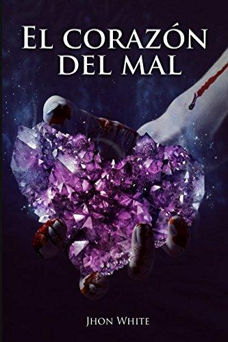 El Corazon del Mal (Factor Zero) (Volume 1) (Spanish Edition) ebook