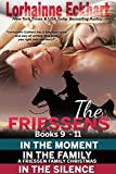 The Friessens Books 9 - 11 (The Friessen Legacy Book 5)