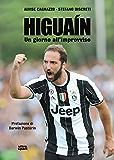Higuain (Italian Edition)
