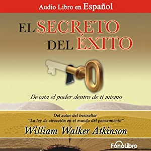 El Secreto del Exito [The Secret of Success] Audiobook