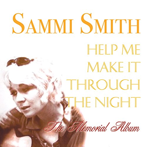 Help Me Make It Through the Night (The Best Of Sammi Smith)