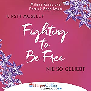 Fighting to be Free Hörbuch