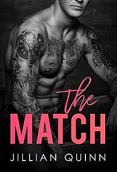 The Match by [Quinn, Jillian]