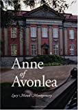 Anne of Avonlea, Large-Print Edition by Lucy Maud Montgomery (2006-07-06)