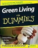 Green Living For Dummies (For Dummies (Home & Garden))