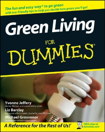 Green Living For Dummies (For Dummies (Home & Garden))
