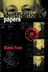 Identification Papers: Readings on Psychoanalysis, Sexuality, and Culture (Texts; 32)