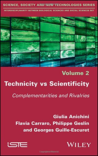 Technicity vs Scientificity: Complementarities and Rivalries (Interdisciplinarity Between Biological Sciences and Social Sciences: Methodology and Theoretival Pitfalls Set)