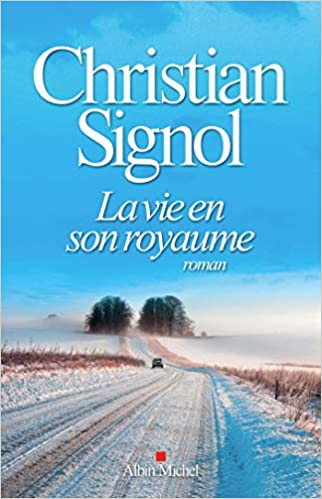 Amazon.fr - La Vie en son royaume - Signol, Christian - Livres
