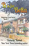 B is for Bella (Sixpenny Cross Book 2)