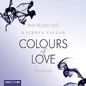 Verloren (Colours of Love 3) | Kathryn Taylor