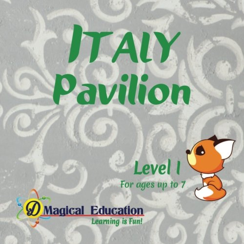 Price comparison product image Italy Pavilion Level I: at EPCOT World Showcase Disney World (Interactive Passport Pavilion Books) (Volume 5)