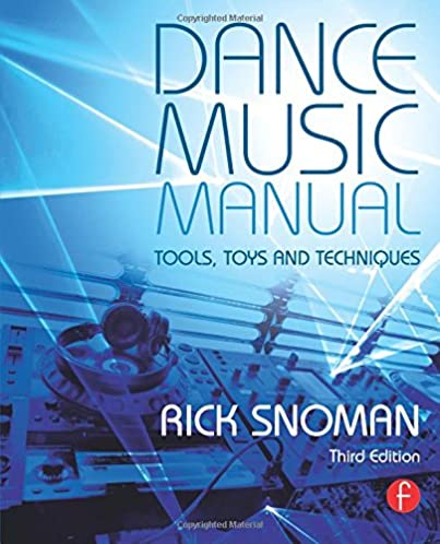 dance music manual tools toys and techniques rick snoman rh amazon com dance music manual pdf dance music manual kindle download