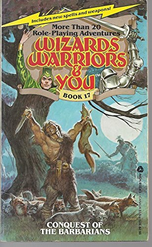 Conquest of the Barbarians (Wizards, Warriors & You Ser., No. 17)