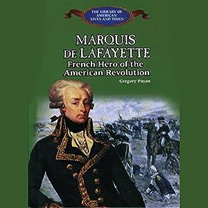Marquis De Lafayette Audiobook
