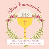 img - for First Communion Gifts: For Girls Memory Book Prayer Book Photo Pages Reception Recorder First Communion Gifts for Girls in all departments First ... Catholic Gifts for Girls in all Departments book / textbook / text book