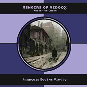 Memoirs of Vidocq Audiobook
