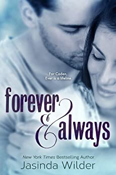 Forever & Always (The Ever Trilogy: Book 1) by [Wilder, Jasinda]