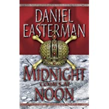 Midnight Comes at Noon by Daniel Easterman (2001-06-04)