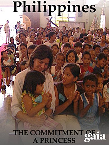 Philippines: The Commitment of a Princess -