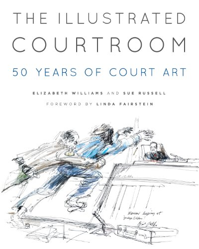 The Illustrated Courtroom: 50 Years of Court Art