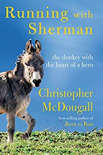 Book Cover: Running with Sherman: The Donkey with the Heart of a Hero