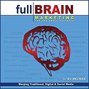 Full Brain Marketing for the Small Business Audiobook