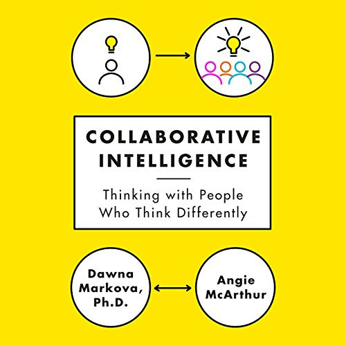 Collaborative Intelligence: Thinking with People Who Think Differently Audiobook [Free Download by Trial] thumbnail