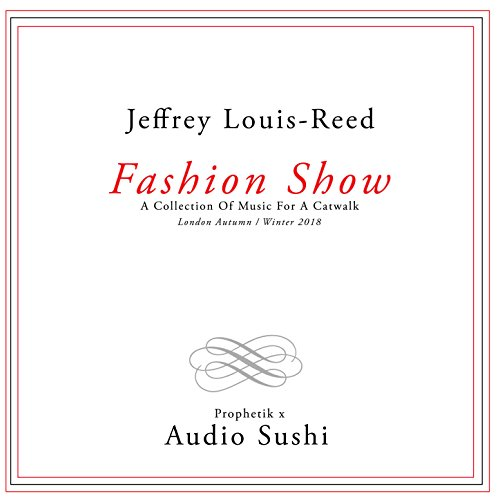 Fashion Show : A Collection of Music for a Catwalk ()