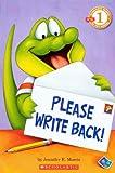 Please Write Back! (Turtleback School & Library Binding Edition) (Scholastic Reader, Level 1)