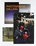 Photography Calling, Inka Schube and Wesk Thomas, 3869303794