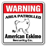 American Eskimo Security Sign | Indoor/Outdoor | Funny Home Décor for Garages, Living Rooms, Bedroom, Offices | SignMission Area Patrolled By Dog Spitz Pet Warning Breed Sign Wall Plaque Decoration